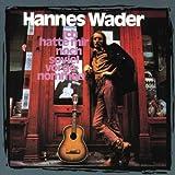 Ich hatte mir noch so viel vorgenommen - Hannes Wader