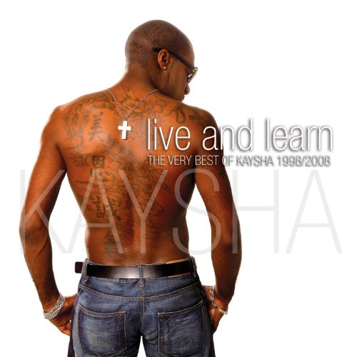 Live and Learn (Kaysha's Great...