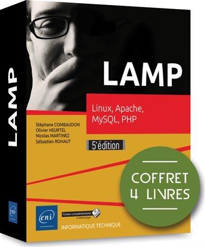 LAMP : Coffret de 4 livres : Linux, Apache 2.4, MySQL 5.7, PHP 7