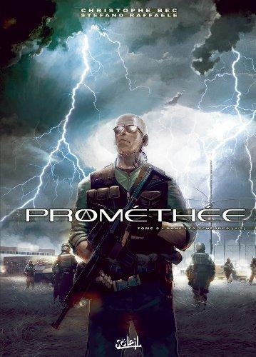 Prométhée T09: Dans les Ténèbres Part 1