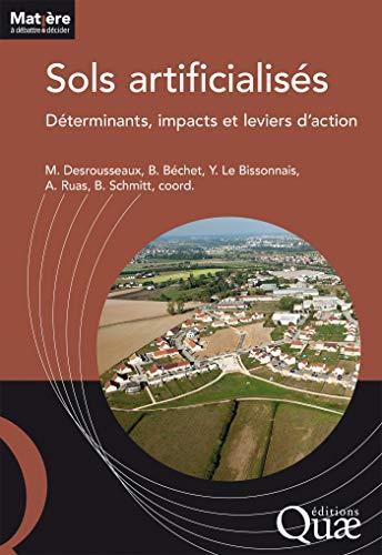 Couverture du livre Sols artificialisés: Déterminants, impacts et leviers d'action