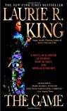 The Game: A novel of suspense featuring Mary Russell and Sherlock Holmes par King