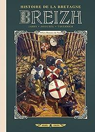 Breizh Histoire de la Bretagne, tome 4 : Les hommes du Nord par Nicolas Jarry