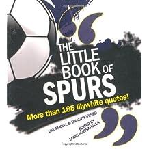 The Little Book of Spurs (Little Book of Football)