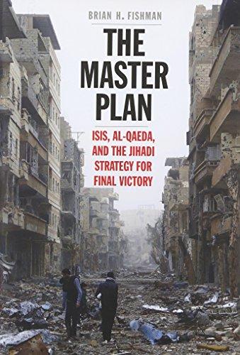 The Master Plan: ISIS, Al Qaeda, and the Jihadi Strategy for Final Victory