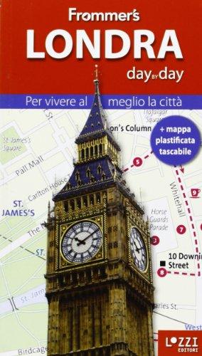 Londra. Frommer's day by day. Per vivere al meglio la città. Con mappa plastificata