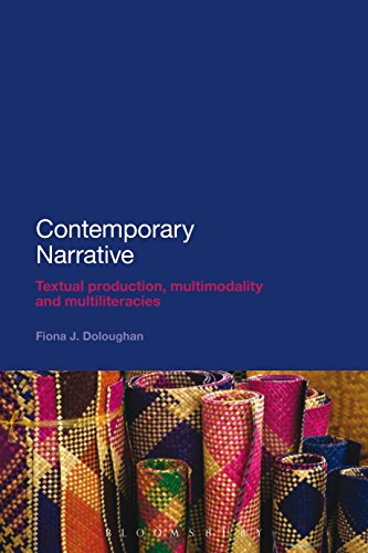 Contemporary Narrative: Textual production, multimodality and multiliteracies (English Edition)