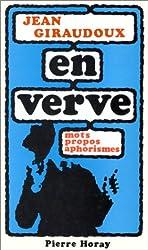 Jean Giraudoux en verve
