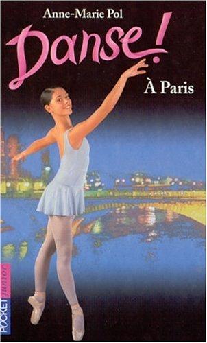 Danse !, Tome 17 : A Paris