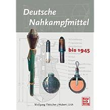 Deutsche Nahkampfmittel bis 1945