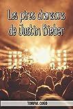 Les pires chansons de Justin Bieber: Carnet fantaisie pour les fans du chanteur. Une idée cadeau originale pour une blague d?anniversaire sympa à homme, femme, ado. (Lire la description ci-dessous)