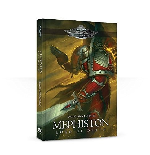 Mephiston: Lord of Death (Warhammer 40,000 - Lords of the Space Marines by David Annandale (2014-01-01) par David Annandale