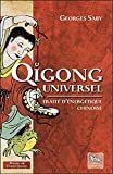 Qigong universel - Traité d'énergétique chinoise