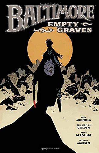 Baltimore Volume 7 : Empty Graves (Baltimore (Hardcover)) por Christopher Golden