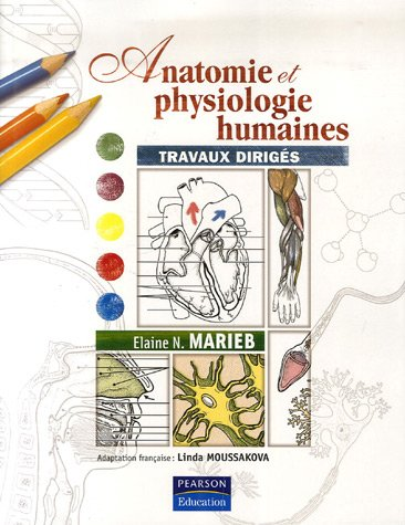 Anatomie et physiologie humaines: Travaux dirigs