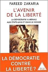 L'avenir de la liberté : La démocratie illibérale aux Etats-Unis et dans le Monde