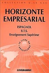 HORIZONTE EMPRESARIAL BTS. : Livre du professeur. (Le Gac)