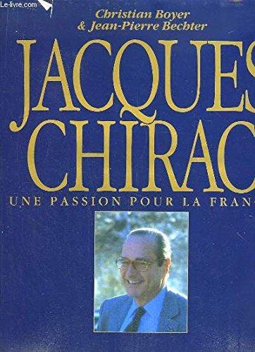 Jacques Chirac, une passion pour la Fran...