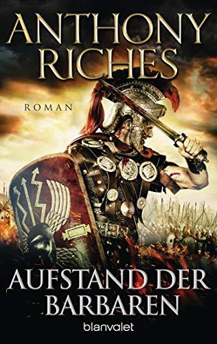 Aufstand der Barbaren: Roman (Imperium-Saga, Band 4)