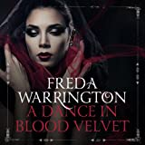 A Dance in Blood Velvet: Blood Wine, Book 2