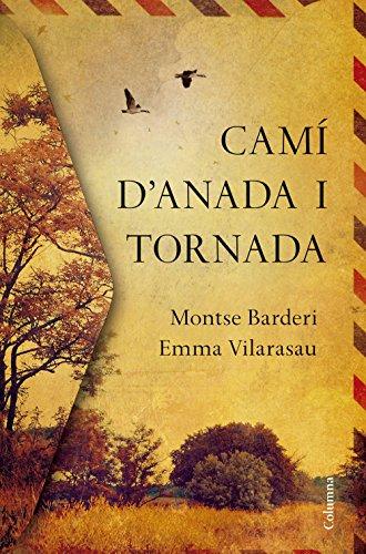 Camí d'anada i tornada (Catalan Edition)