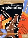 25 contes des peuples Indiens par Colmont