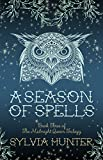 A Season of Spells (The Midnight Queen Trilogy) (Midnight Queen Trilogy 3)
