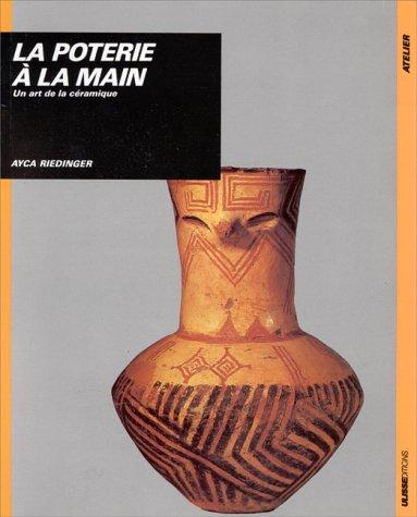 La poterie à la main par Ayca Riedinger