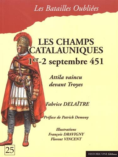 La bataille des champs Catalauniques, 1er - 2 septembre 451