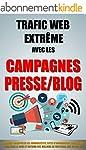 Trafic Web Extr�me Avec Les Campagnes...