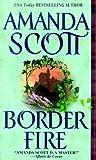 Border Fire (Zebra historical romance)