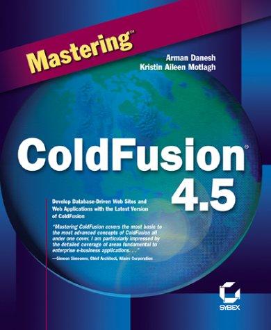 Mastering ColdFusion 4.5, w. CD-ROM (Fusion 4.5)