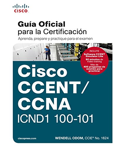 CCENT/CCNA ICND 100-101: Guía examen certificación (Cisco Press)