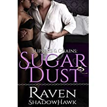 Sugar Dust (Slippers & Chains Book 1)