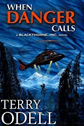 When Danger Calls (Blackthorne, Inc Book 1) (English Edition)