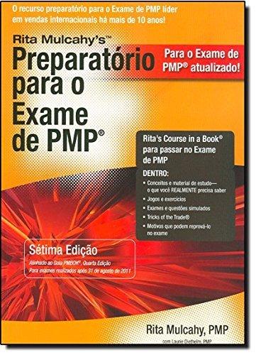 Preparatorio para o Exame de PMP/ PMP Exam Prep Book: Aprendizado rapido para Ppassar No Exame de Pmp do Pmi - Na Primeira tentativa! (Portuguese Edition) by Rita Mulcahy