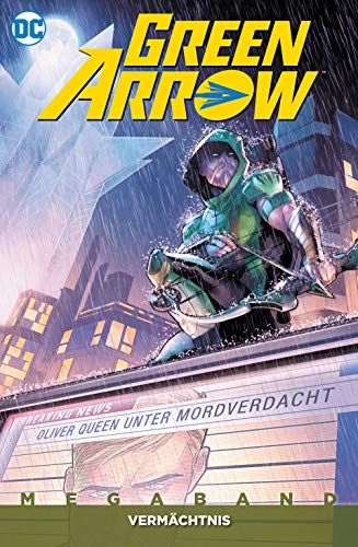 Green Arrow Megaband: Bd. 3 (2. Serie): Vermächtnis - Black Dc Comics Lantern