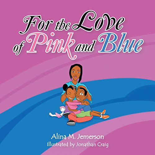 For the Love of Pink and Blue (English Edition)