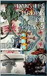 Dans les jardins du casino par Amelin