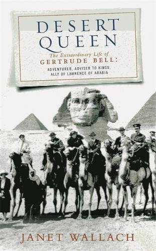 desert-queen-the-extraordinary-life-of-gertrude-bell-adventurer-adviser-to-kings-ally-of-lawrence-of