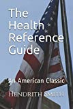 The Health Reference Guide: An American Classic