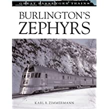 Burlington's Zephyrs (Great Passenger Trains)