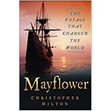 Mayflower: The Voyage That Changed the World