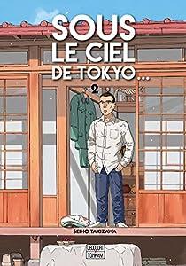Sous le ciel de Tokyo… Edition simple Tome 2