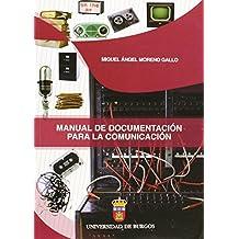 Manual de documentación para la comunicación (Manuales y Prácticas)