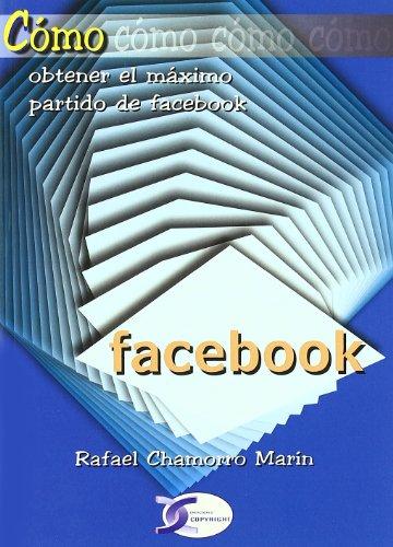 facebook-como-obtener-el-maximo-partido