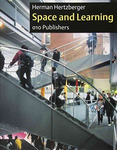 [(Herman Hertzberger : Space and Learning)] [Text by Herman Hertzberger] published on (April, 2014)