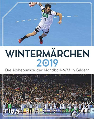 Wintermärchen 2019: Die Höhepunkte der Handball-WM in Bildern