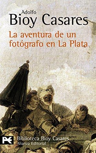 La Aventura De Un Fotógrafo En La Plata descarga pdf epub mobi fb2