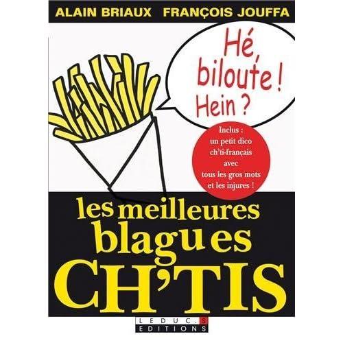 Les meilleures blagues ch'tis de Alain Briaux (7 avril 2008) Broché